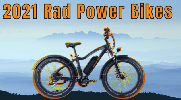 Rad Power Bikes 2021 Models