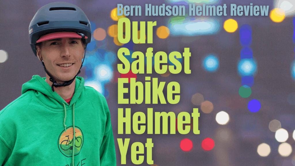 Bern Hudson Helmet Review