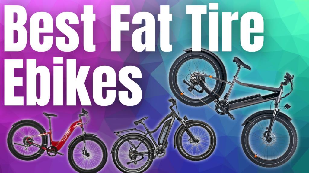 Best Fat Tire Ebikes