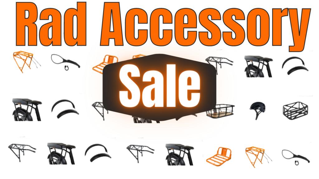Rad Accessory Sale